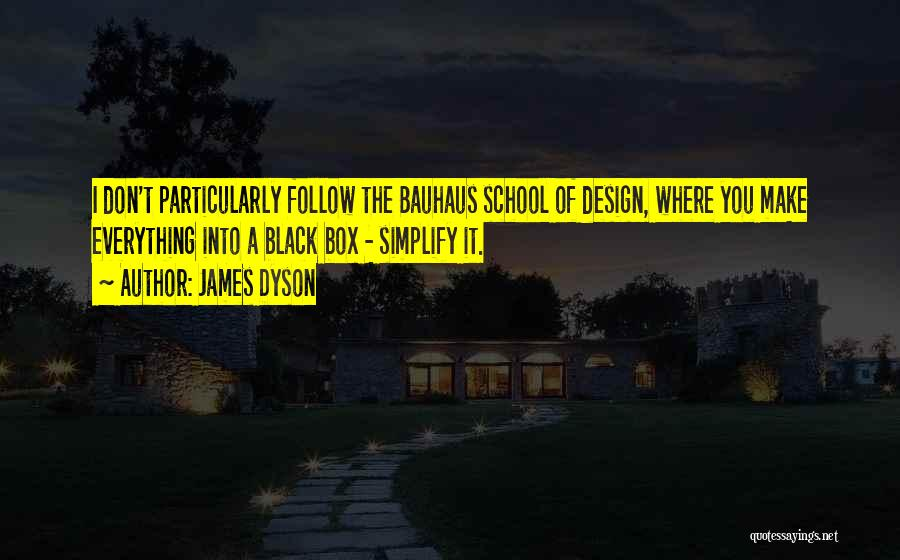 James Dyson Quotes 2187881