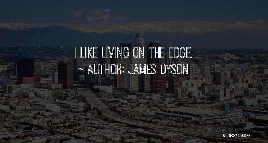 James Dyson Quotes 2191358
