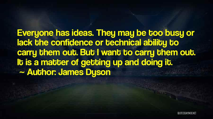 James Dyson Quotes 608609