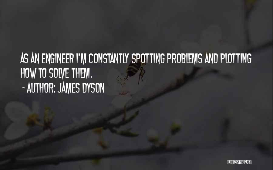 James Dyson Quotes 672442