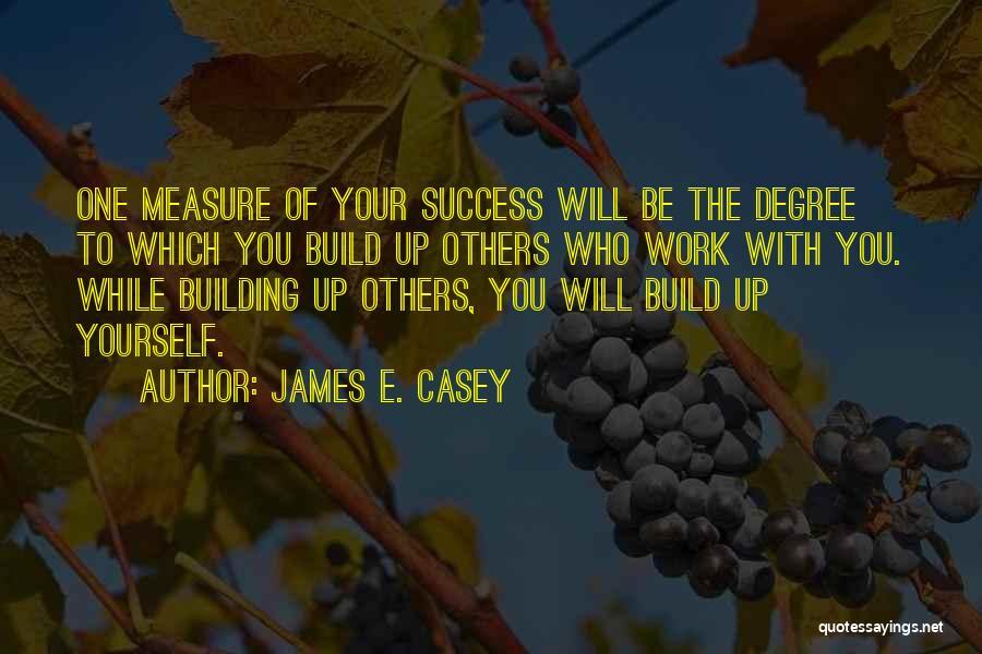 James E. Casey Quotes 1279803