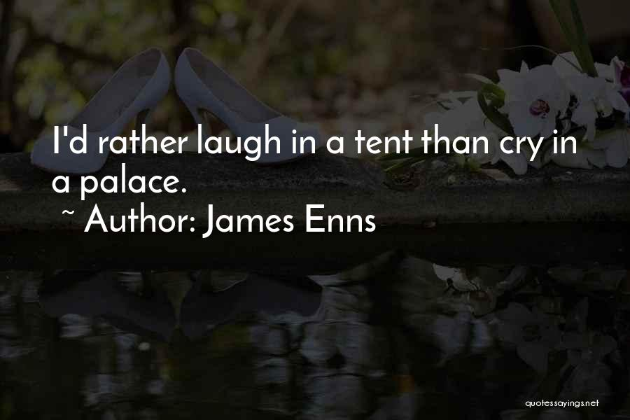 James Enns Quotes 1873093