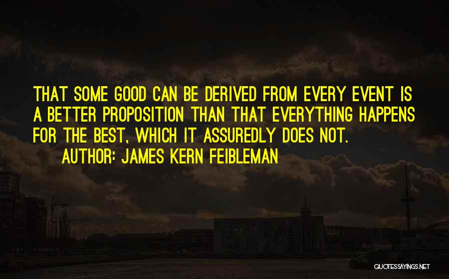 James Feibleman Quotes By James Kern Feibleman