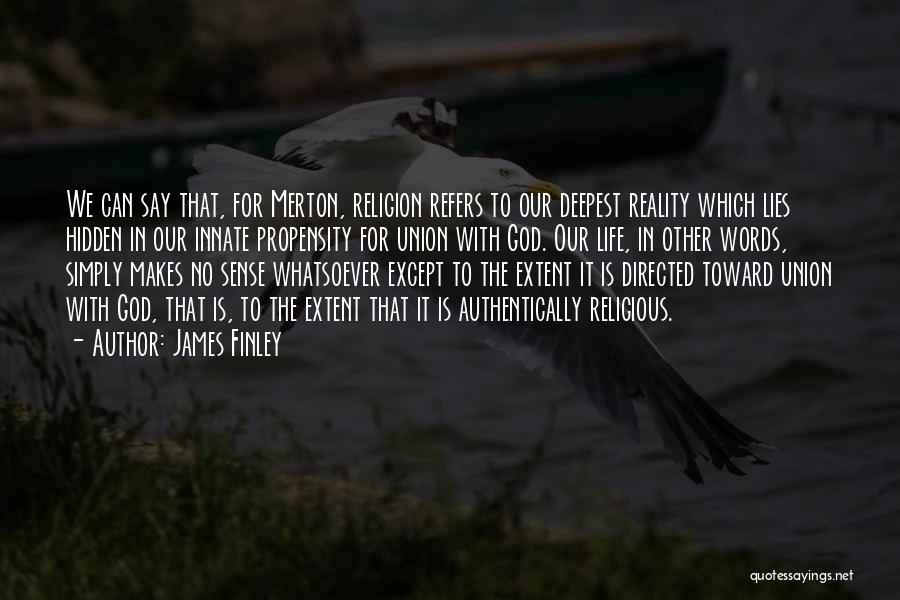 James Finley Quotes 1134216