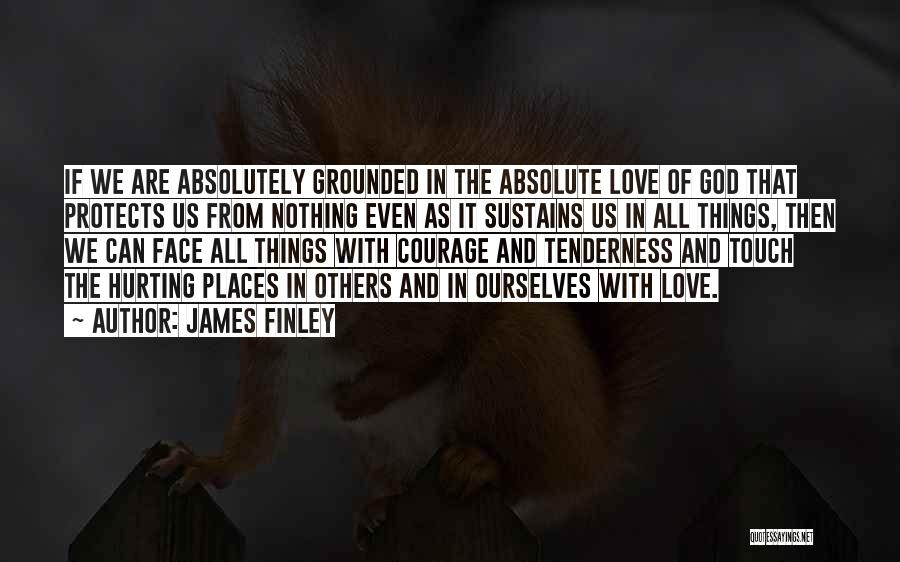 James Finley Quotes 617180