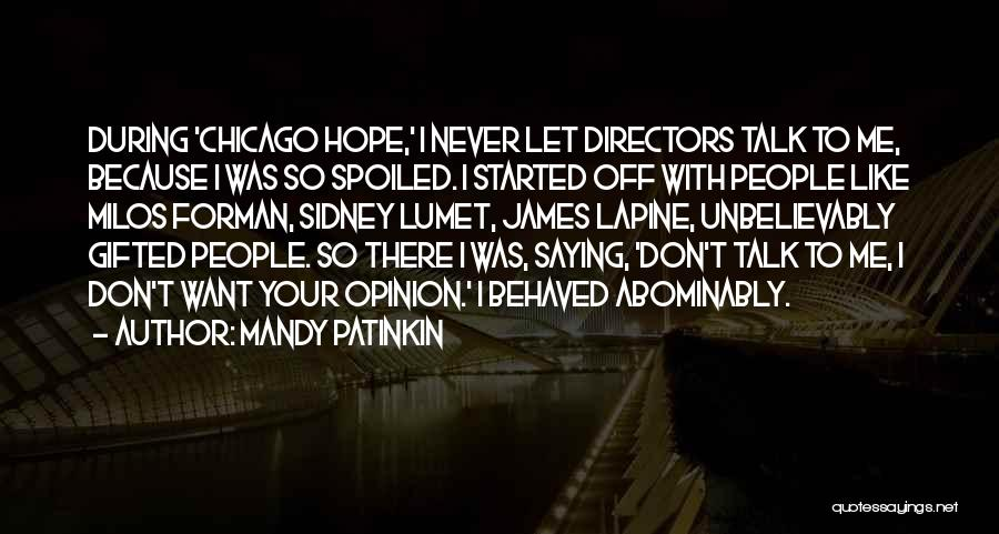 James Forman Quotes By Mandy Patinkin