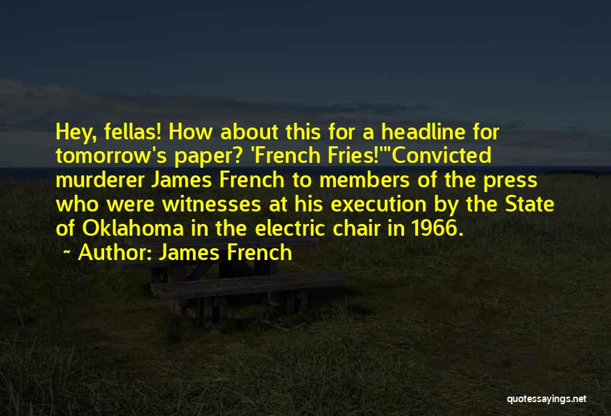 James French Quotes 1377766