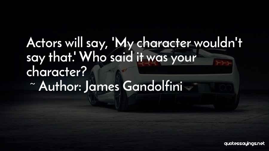 James Gandolfini Quotes 193167