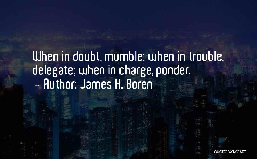 James H. Boren Quotes 235220