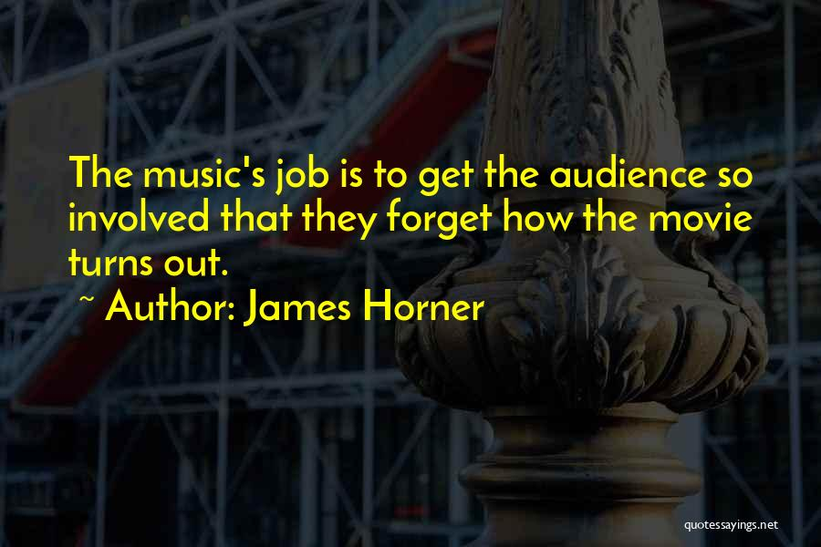 James Horner Quotes 1369770