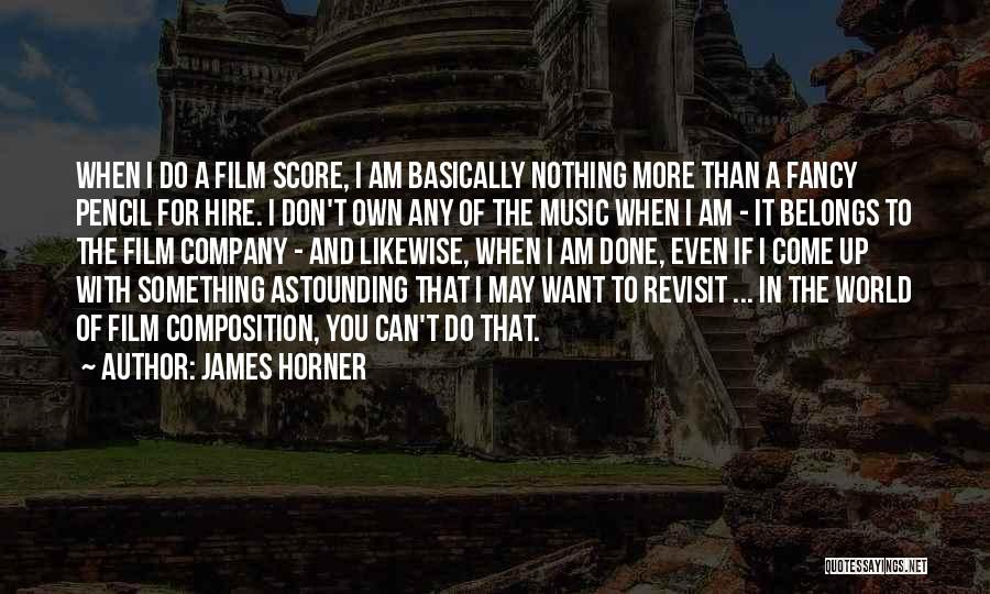 James Horner Quotes 365437