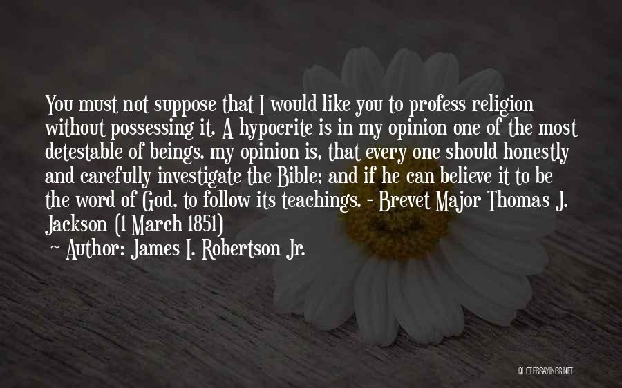 James I. Robertson Jr. Quotes 1408014