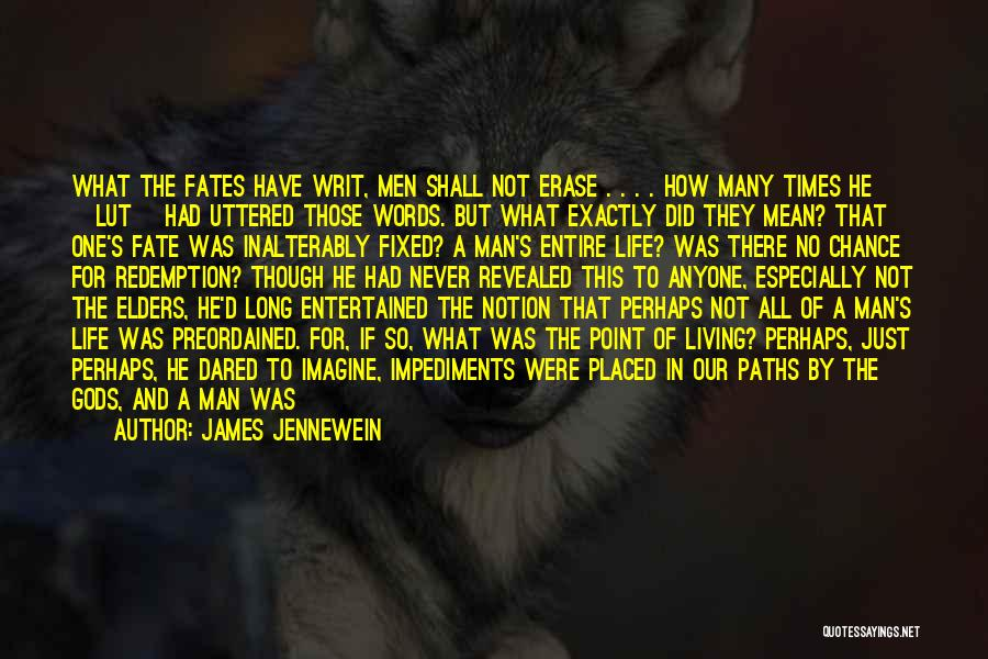 James Jennewein Quotes 620133