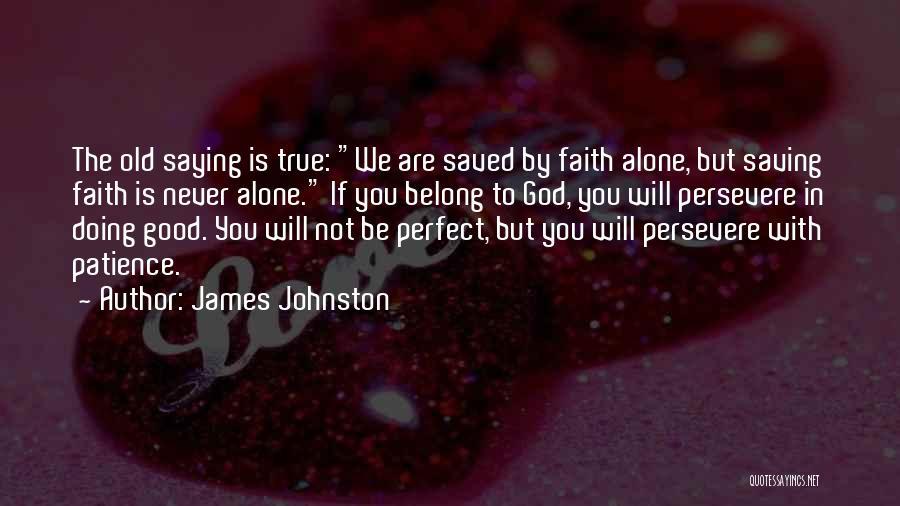 James Johnston Quotes 2144662