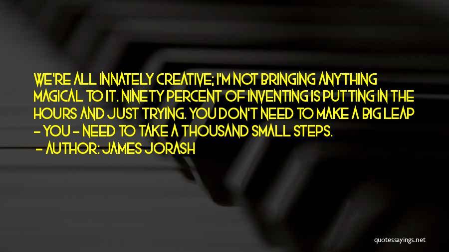 James Jorash Quotes 2183098