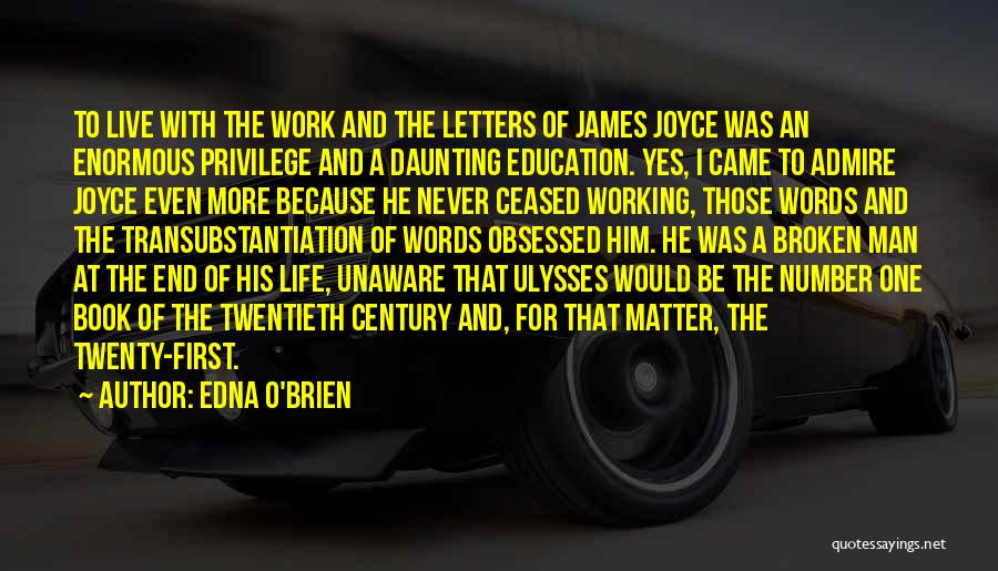 James Joyce Ulysses Quotes By Edna O'Brien
