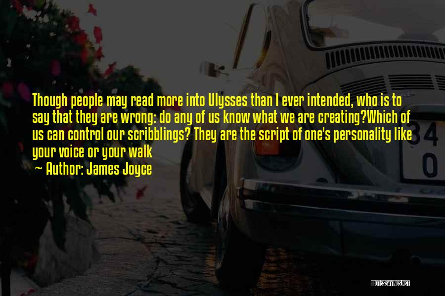 James Joyce Ulysses Quotes By James Joyce