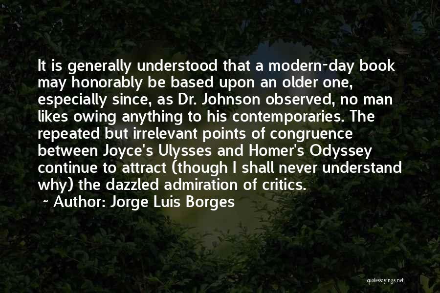James Joyce Ulysses Quotes By Jorge Luis Borges