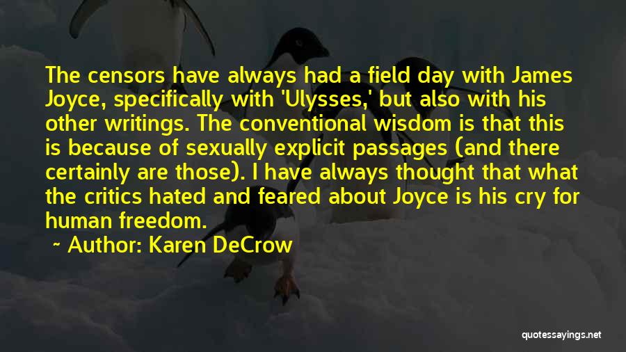 James Joyce Ulysses Quotes By Karen DeCrow