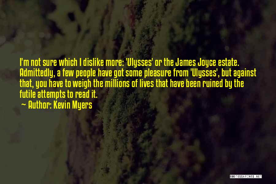 James Joyce Ulysses Quotes By Kevin Myers