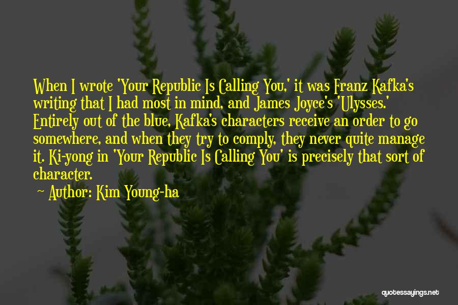 James Joyce Ulysses Quotes By Kim Young-ha