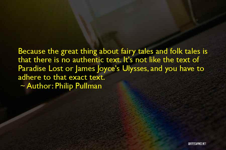 James Joyce Ulysses Quotes By Philip Pullman