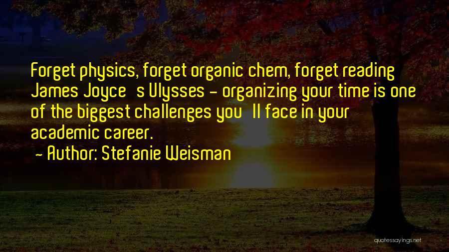 James Joyce Ulysses Quotes By Stefanie Weisman