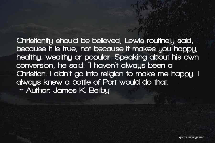 James K. Beilby Quotes 1798706