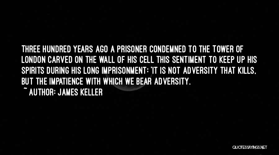 James Keller Quotes 1440273