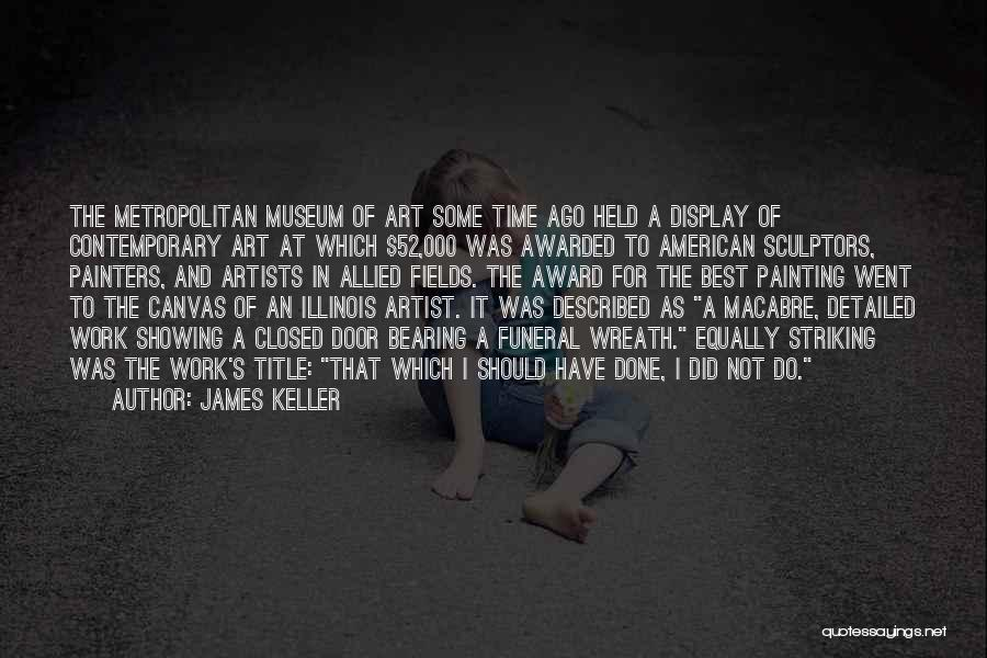 James Keller Quotes 1516657