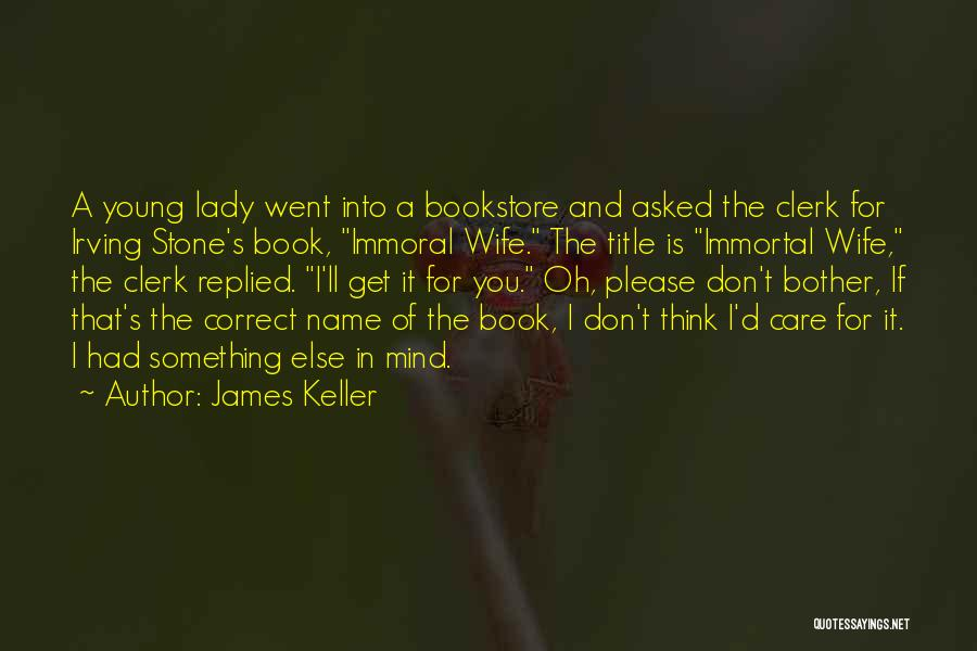 James Keller Quotes 1872620