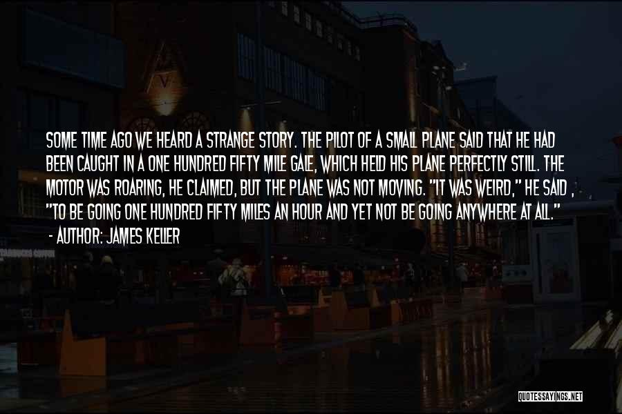 James Keller Quotes 257363