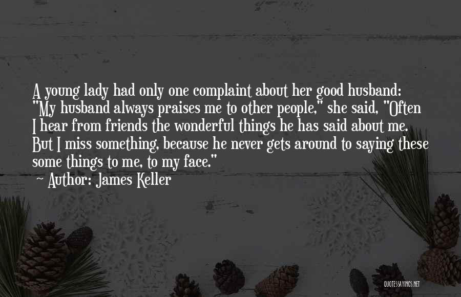 James Keller Quotes 496065
