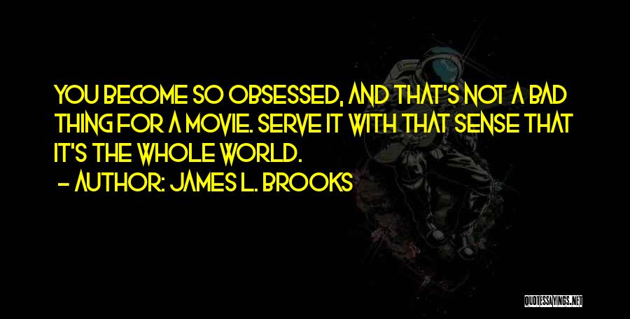 James L. Brooks Quotes 1265333