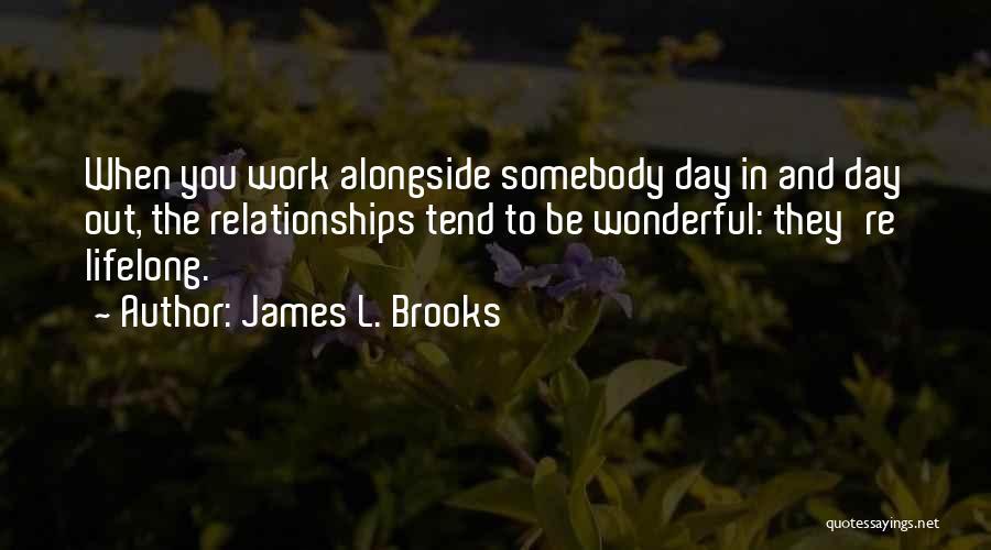James L. Brooks Quotes 1502318