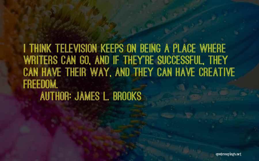 James L. Brooks Quotes 1727747