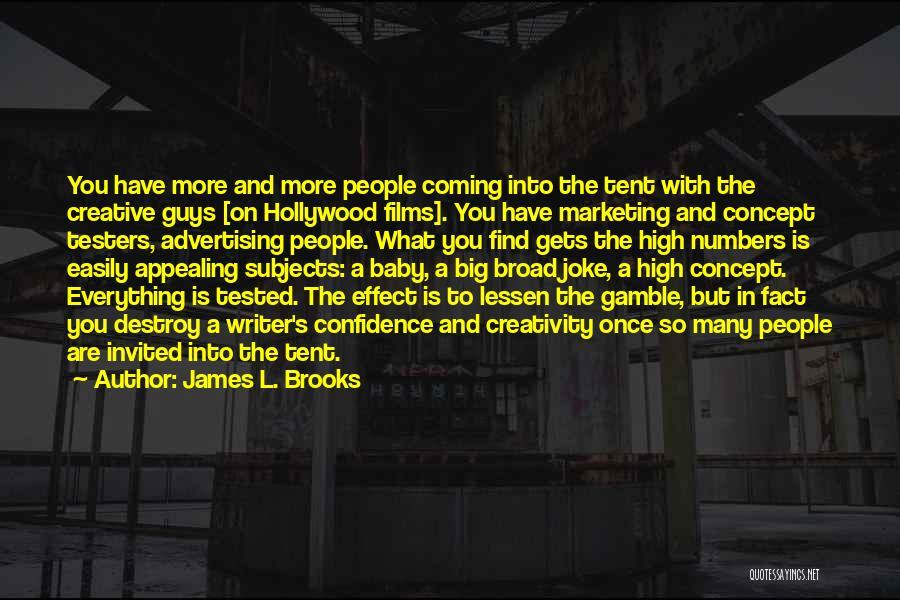 James L. Brooks Quotes 1766481