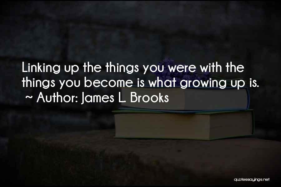 James L. Brooks Quotes 1789818
