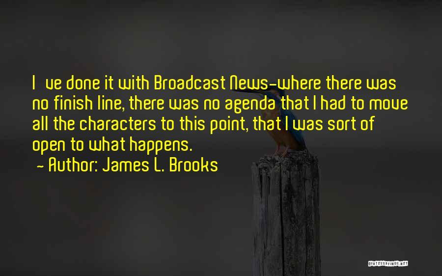 James L. Brooks Quotes 1803319
