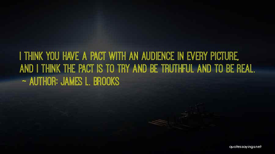 James L. Brooks Quotes 1864515
