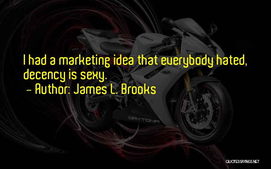 James L. Brooks Quotes 2140053