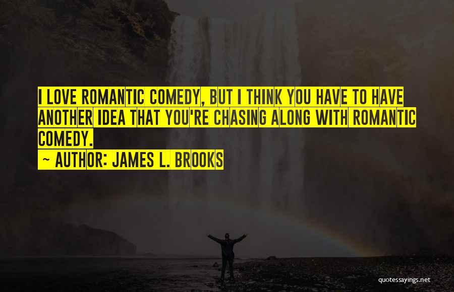 James L. Brooks Quotes 2161181