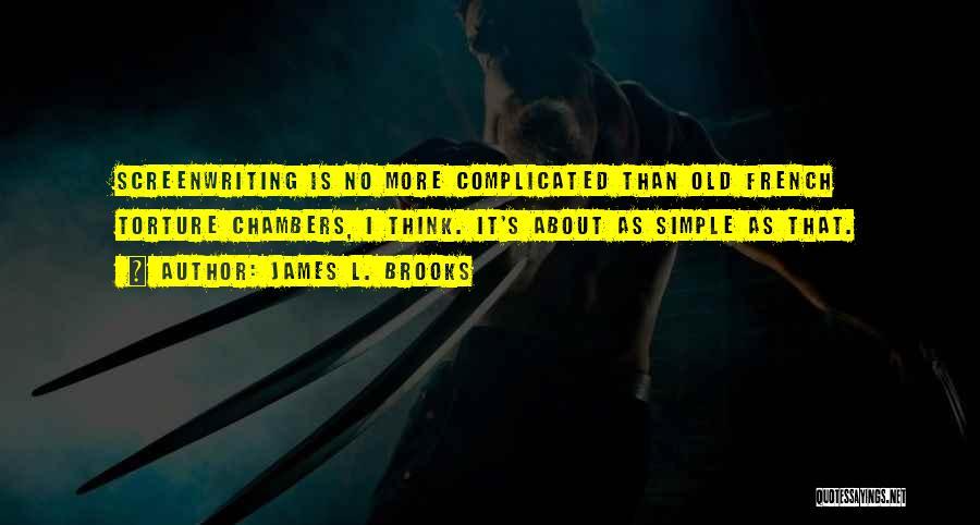 James L. Brooks Quotes 2194203