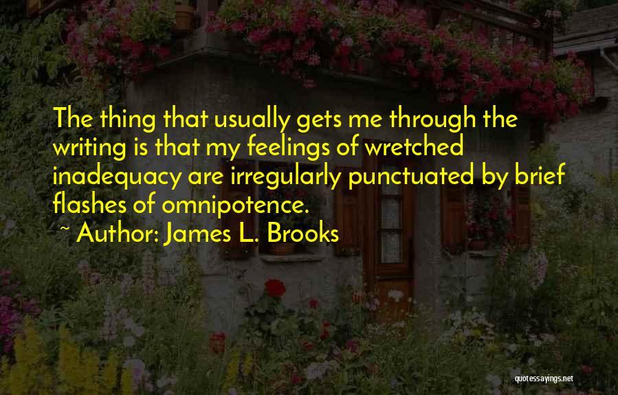 James L. Brooks Quotes 241413