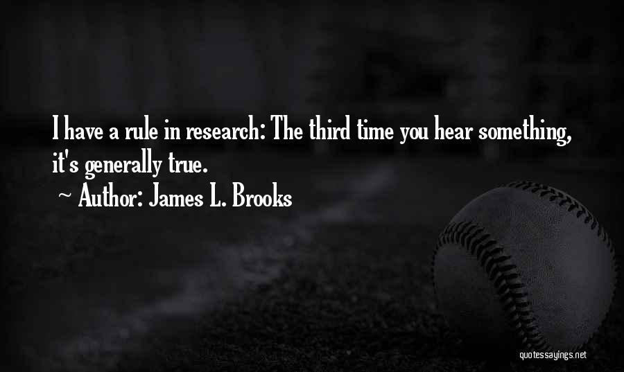 James L. Brooks Quotes 343016