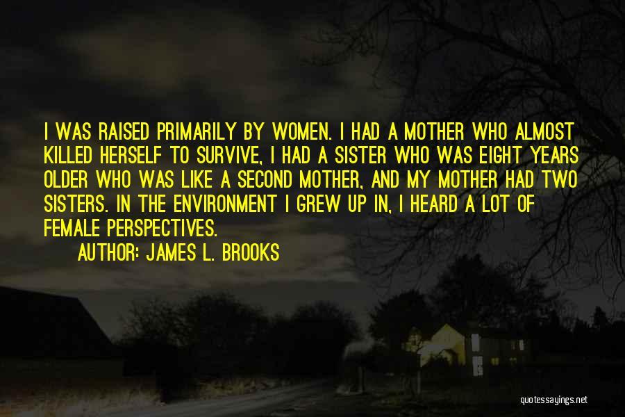 James L. Brooks Quotes 916669