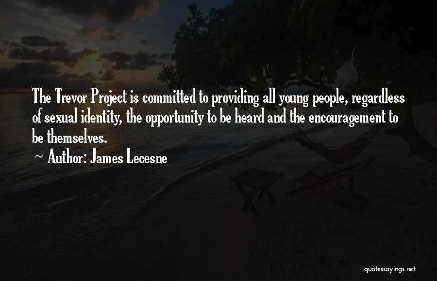James Lecesne Quotes 427317
