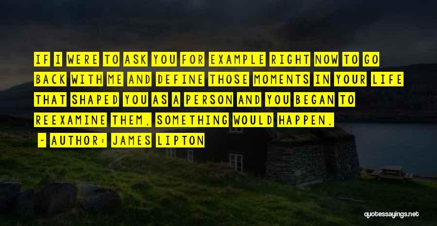 James Lipton Quotes 1284575
