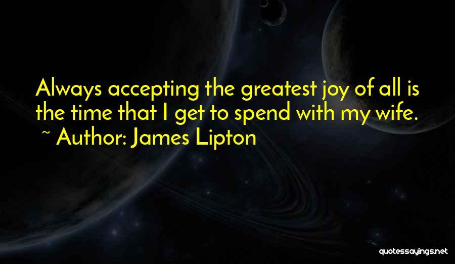James Lipton Quotes 1542171