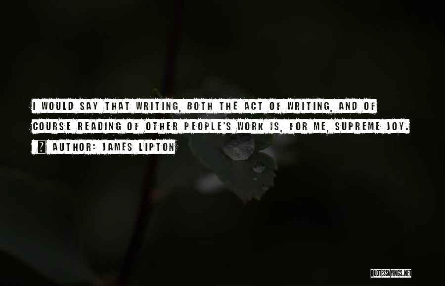 James Lipton Quotes 1719486